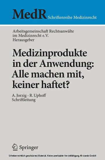 Medizinprodukte in der Anwendung: Alle machen mit, keiner haftet? - Blick ins Buch