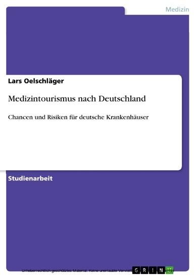 Medizintourismus nach Deutschland - Blick ins Buch
