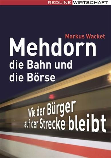 Mehdorn, die Bahn und die Börse - Blick ins Buch