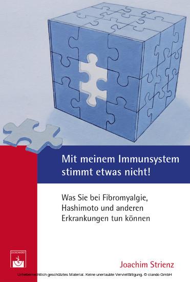 Mit meinem Immunsystem stimmt etwas nicht! - Blick ins Buch