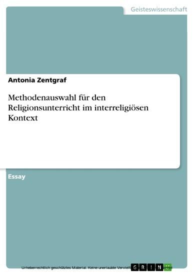 Methodenauswahl für den Religionsunterricht im interreligiösen Kontext - Blick ins Buch