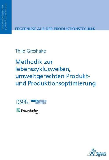 Methodik zur lebenszyklusweiten, umweltgerechten Produkt und Produktionsoptimierung - Blick ins Buch