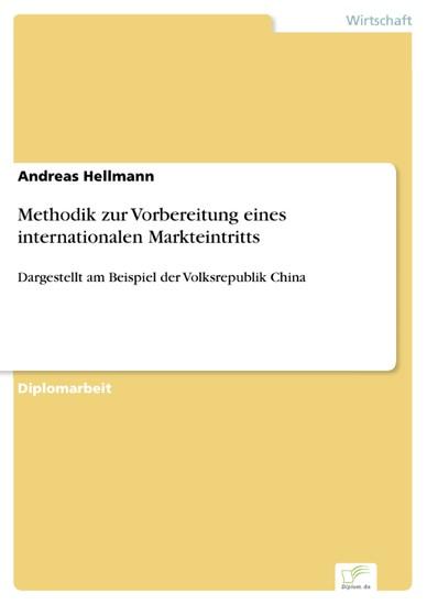 Methodik zur Vorbereitung eines internationalen Markteintritts - Blick ins Buch