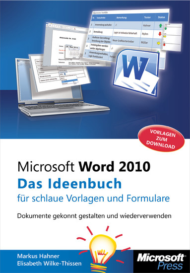microsoft word 2010 das ideenbuch f r schlaue vorlagen und formulare dokumente gekonnt. Black Bedroom Furniture Sets. Home Design Ideas