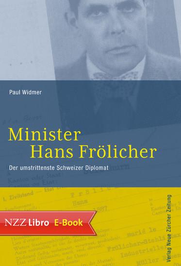 Minister Hans Frölicher - Blick ins Buch