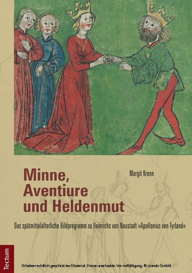 Minne, Aventiure und Heldenmut - Blick ins Buch