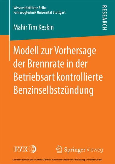 Modell zur Vorhersage der Brennrate in der Betriebsart kontrollierte Benzinselbstzündung - Blick ins Buch