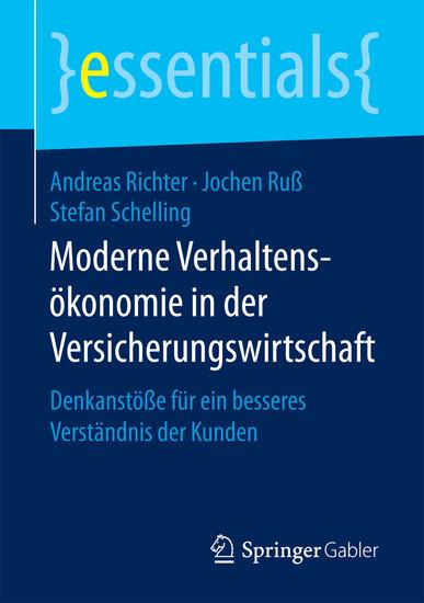 Moderne Verhaltensökonomie in der Versicherungswirtschaft - Blick ins Buch