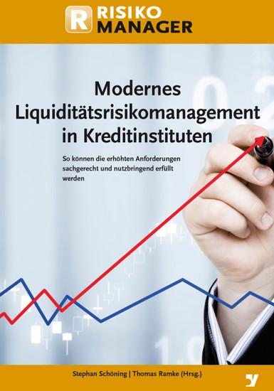 Modernes Liquiditätsrisikomanagement in Kreditinstituten - Blick ins Buch