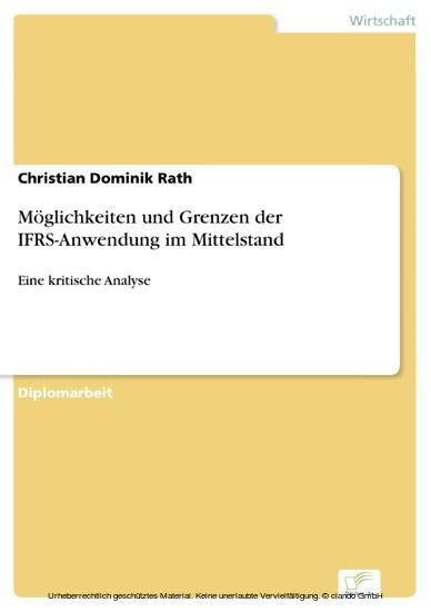 Möglichkeiten und Grenzen der IFRS-Anwendung im Mittelstand - Blick ins Buch
