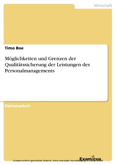 Möglichkeiten und Grenzen der Qualitätssicherung der Leistungen des Personalmanagements - Blick ins Buch