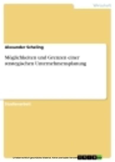 Möglichkeiten und Grenzen einer strategischen Unternehmensplanung - Blick ins Buch