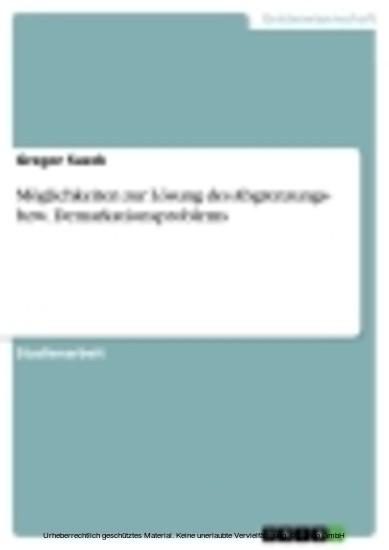Möglichkeiten zur Lösung des Abgrenzungs- bzw. Demarkationsproblems - Blick ins Buch