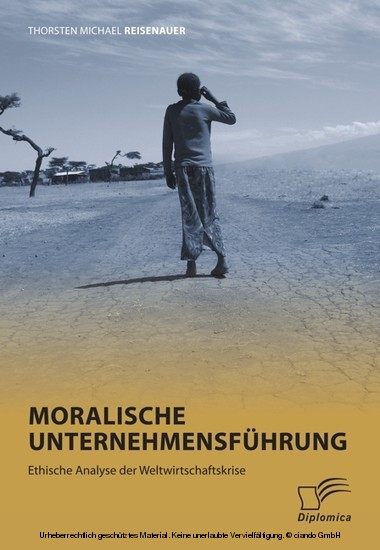 Moralische Unternehmensführung: Ethische Analyse der Weltwirtschaftskrise - Blick ins Buch