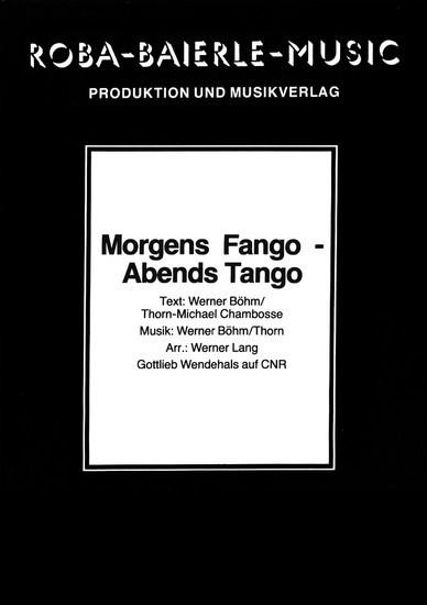 Morgens Fango - abends Tango - Blick ins Buch