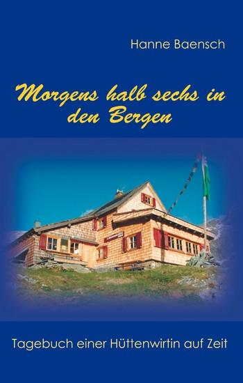 Morgens halb sechs in den Bergen - Blick ins Buch