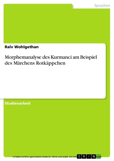 Morphemanalyse des Kurmanci am Beispiel des Märchens Rotkäppchen - Blick ins Buch