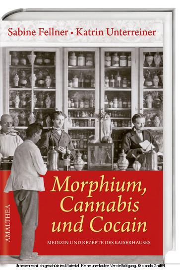 Morphium, Cannabis und Cocain - Blick ins Buch