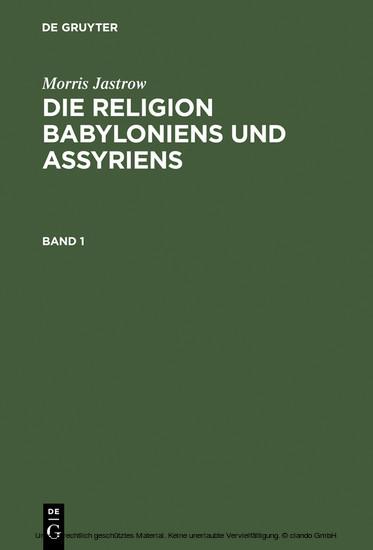 Morris Jastrow: Die Religion Babyloniens und Assyriens. Band 1 - Blick ins Buch