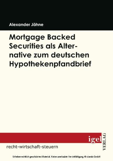 Mortgage Backed Securities als Alternative zum deutschen Hypothekenpfandbrief - Blick ins Buch