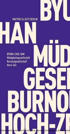 Müdigkeitsgesellschaft Burnoutgesellschaft Hoch-Zeit - Blick ins Buch