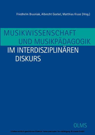 Musikwissenschaft und Musikpädagogik im interdisziplinären Diskurs - Blick ins Buch