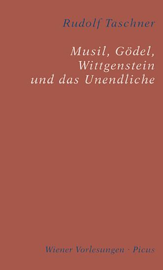 Musil, Gödel, Wittgenstein und das Unendliche - Blick ins Buch
