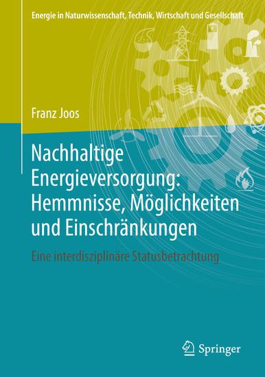 Nachhaltige Energieversorgung: Hemmnisse, Möglichkeiten und Einschränkungen - Blick ins Buch