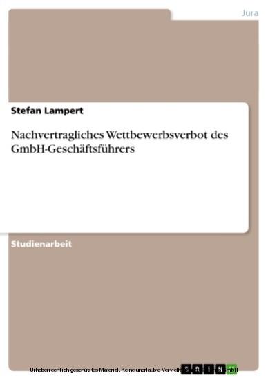 Nachvertragliches Wettbewerbsverbot des GmbH-Geschäftsführers - Blick ins Buch