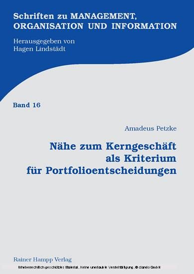 Nähe zum Kerngeschäft als Kriterium für Portfolioentscheidungen - Blick ins Buch