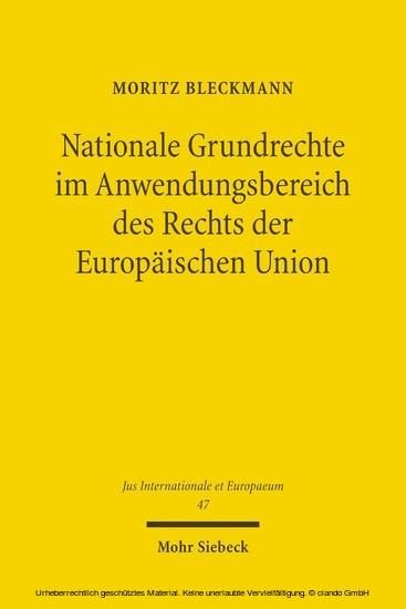 Nationale Grundrechte im Anwendungsbereich des Rechts der Europäischen Union - Blick ins Buch