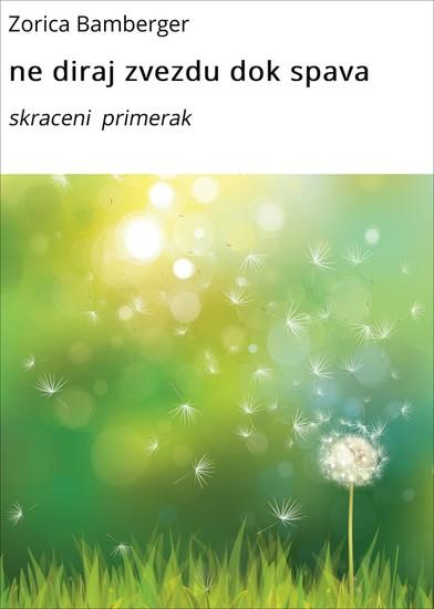 ne diraj zvezdu dok spava - Blick ins Buch