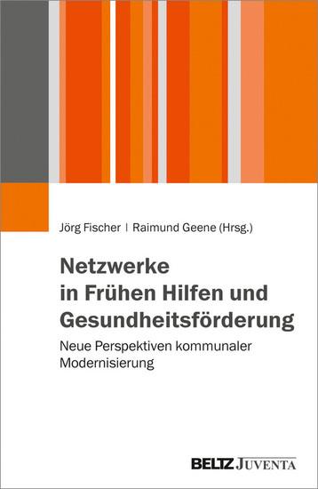 Netzwerke in Frühen Hilfen und Gesundheitsförderung - Blick ins Buch