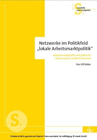 Netzwerke im Politikfeld 'lokale Arbeitsmarktpolitik' - Blick ins Buch