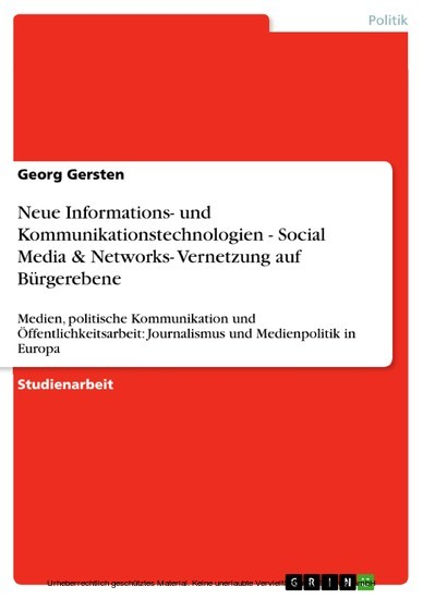 Neue Informations- und Kommunikationstechnologien - Social Media & Networks- Vernetzung auf Bürgerebene - Blick ins Buch