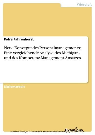 Neue Konzepte des Personalmanagements: Eine vergleichende Analyse des Michigan- und des Kompetenz-Management-Ansatzes - Blick ins Buch