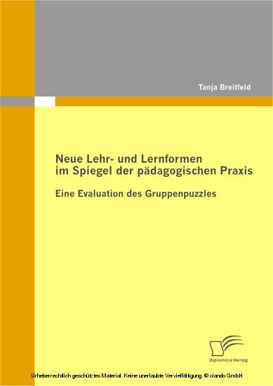 Neue Lehr- und Lernformen im Spiegel der pädagogischen Praxis - Blick ins Buch