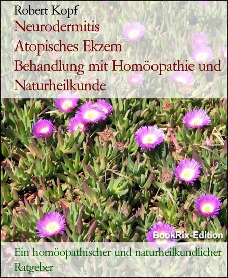 Neurodermitis Atopisches Ekzem Behandlung mit Homöopathie und Naturheilkunde - Blick ins Buch