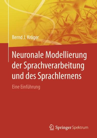 Neuronale Modellierung der Sprachverarbeitung und des Sprachlernens - Blick ins Buch