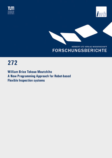 A New Programming Approach for Robot-based Flexible Inspection systems - Blick ins Buch