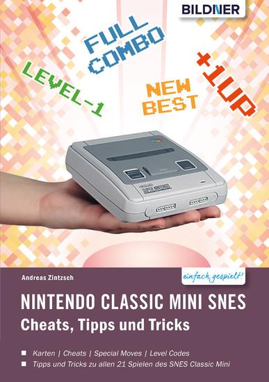 Nintendo classic mini SNES: Cheats, Tipps und Tricks - Blick ins Buch