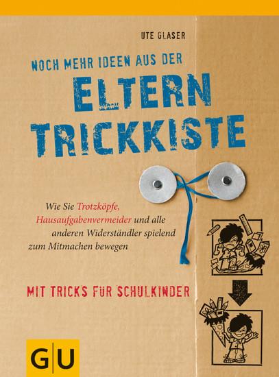 Noch mehr Ideen aus der Eltern-Trickkiste - Blick ins Buch
