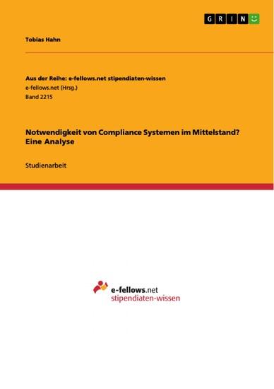 Notwendigkeit von Compliance Systemen im Mittelstand? Eine Analyse - Blick ins Buch