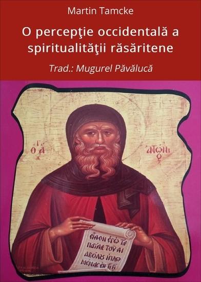 O percep?ie occidental? a spiritualit??ii r?s?ritene - Blick ins Buch