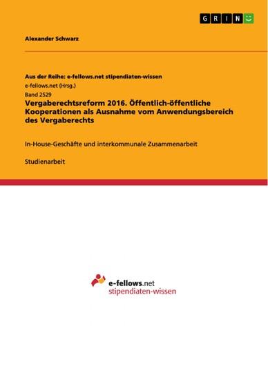 Öffentlich-öffentliche Kooperationen als Ausnahme vom Anwendungsbereich des Vergaberechts - Blick ins Buch