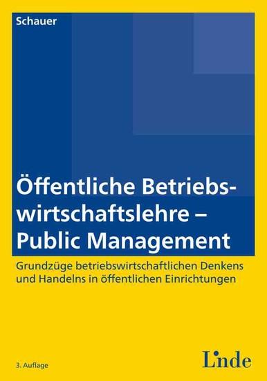 Öffentliche Betriebswirtschaftslehre - Public Management - Blick ins Buch