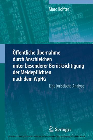 Öffentliche Übernahme durch Anschleichen unter besonderer Berücksichtigung der Meldepflichten nach dem WpHG - Blick ins Buch