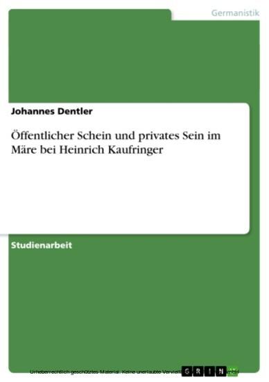 Öffentlicher Schein und privates Sein im Märe bei Heinrich Kaufringer - Blick ins Buch