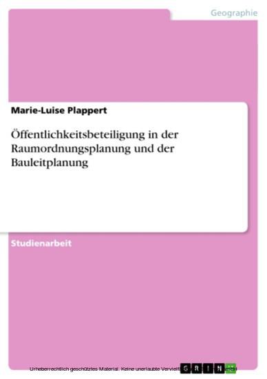 Öffentlichkeitsbeteiligung in der Raumordnungsplanung und der Bauleitplanung - Blick ins Buch