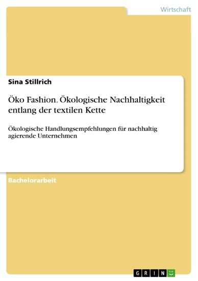 Öko Fashion. Ökologische Nachhaltigkeit entlang der textilen Kette - Blick ins Buch
